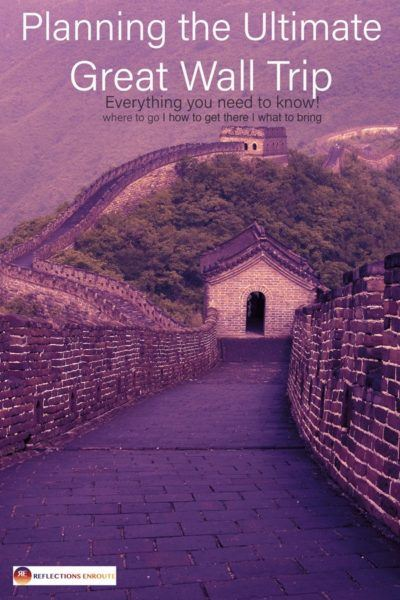Read this before planning your Great Wall of China adventure!