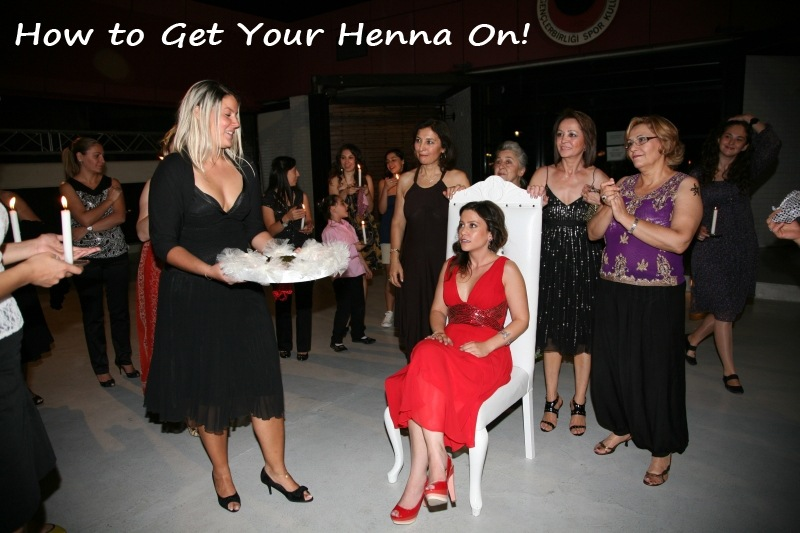 How To Get Your Henna On At A Turkish Henna Party Reflections Enroute