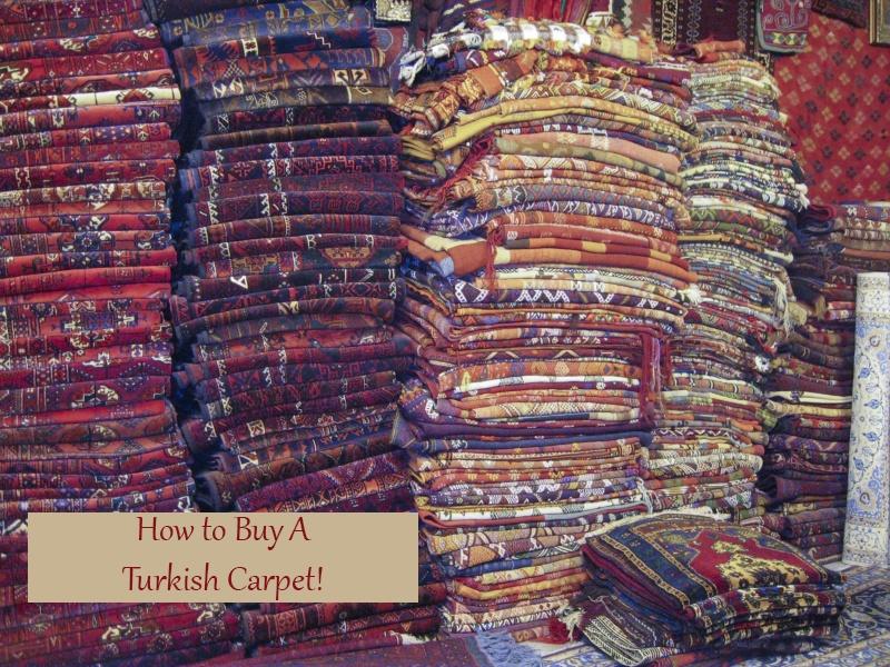 Buy A Turkish Carpet.