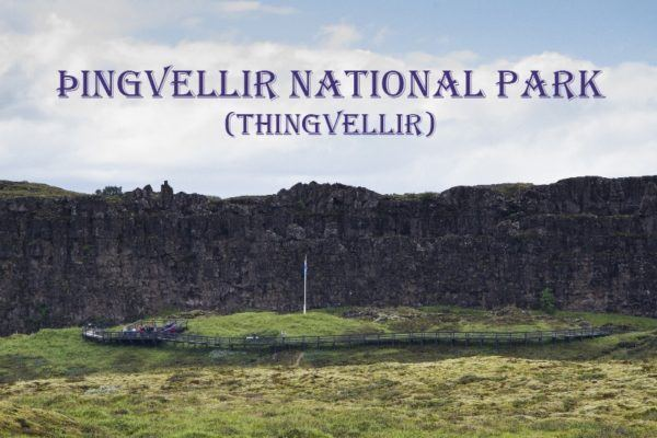 The first meeting place at Thingvellir National Park.