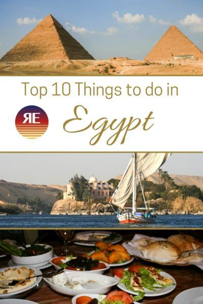 Top 10 Things to Do in Egypt.