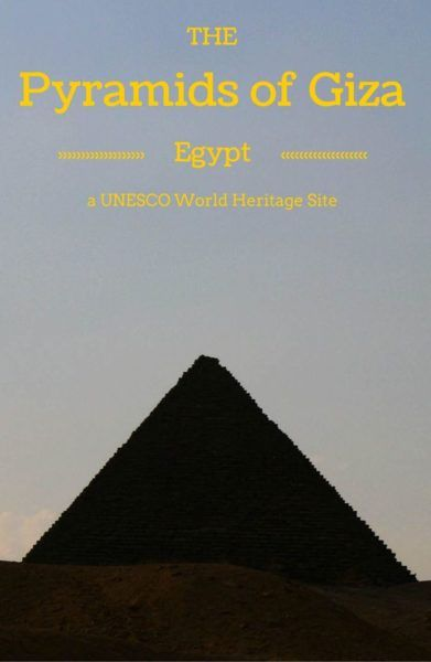 Pyramids of Giza Egypt - Find out all about visiting one of the most iconic structures on Earth.