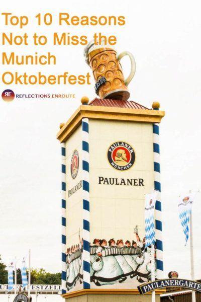 Top 10 Reasons Not to Miss the Munich Oktoberfest!