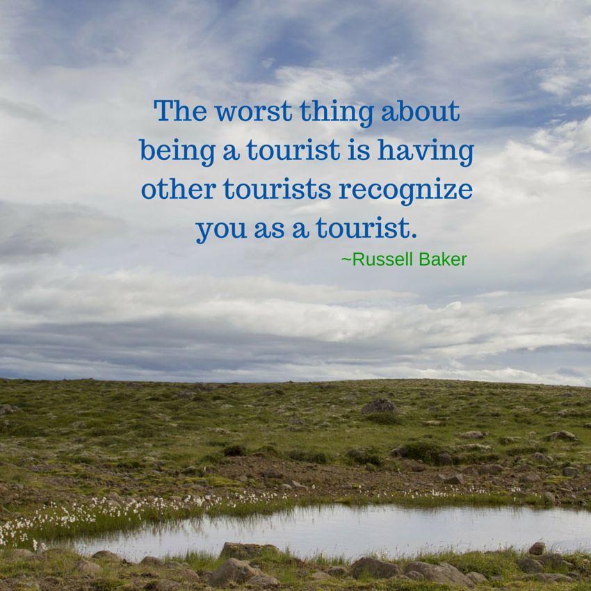 Weekend Travel Inspiraton - Russell Baker