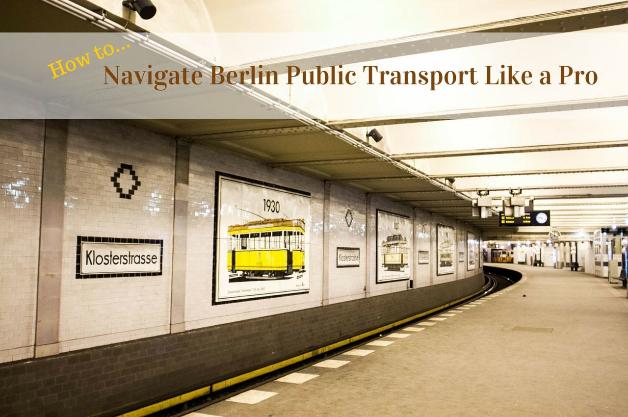 how to navigate berlin public transport like a pro. Black Bedroom Furniture Sets. Home Design Ideas