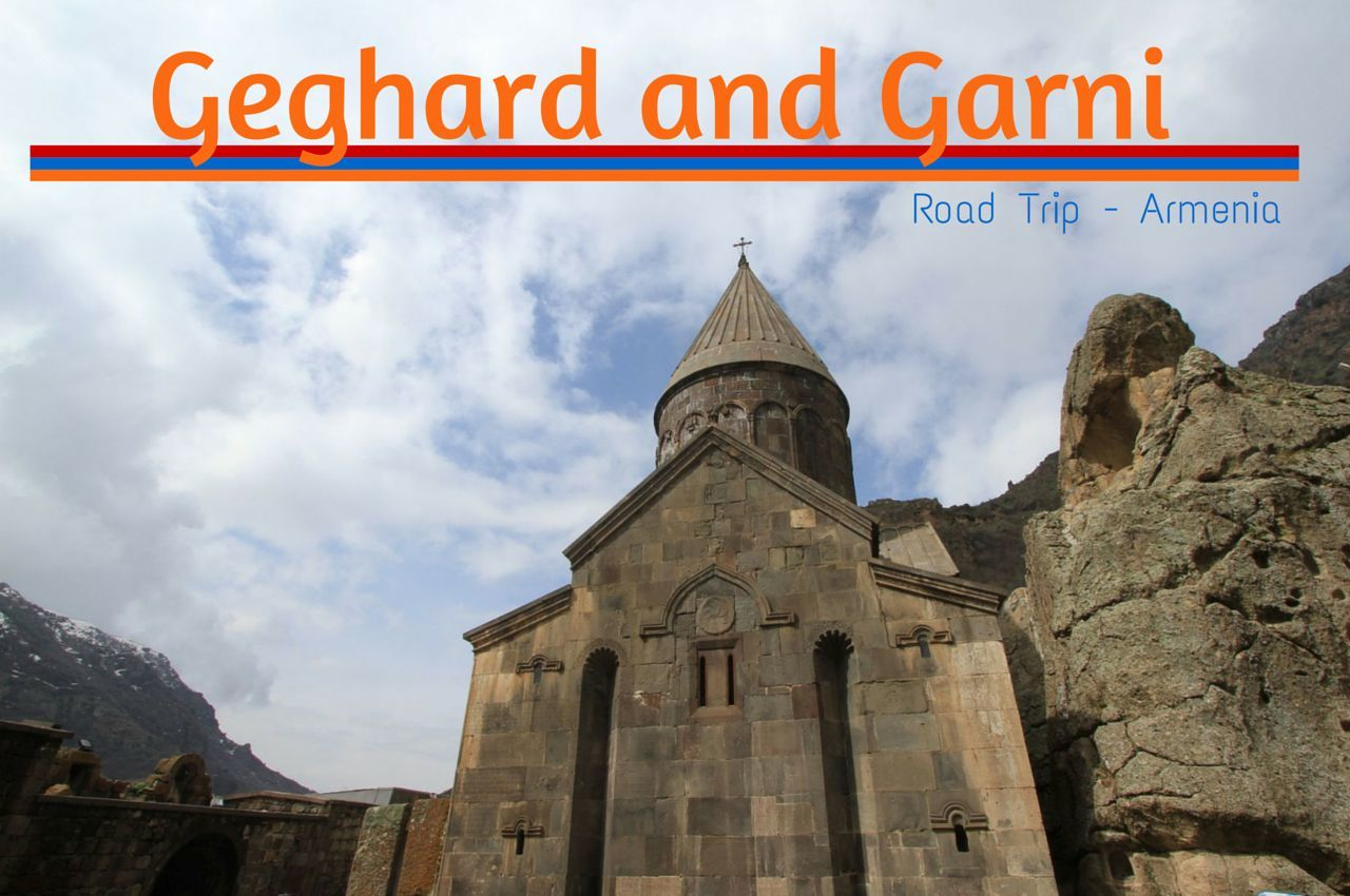 Armenia Road Trip Part 2 - Geghard and Garni, A Monastery and a Temple