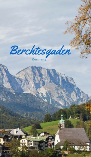 Berchtesgaden, a fantastic destination to put on your Bavaria itinerary.