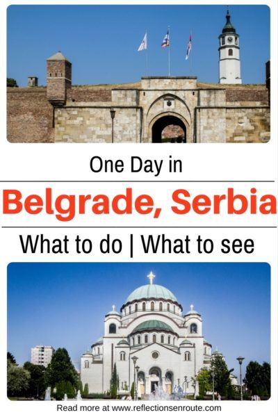 One Day in Belgrade, what to do!