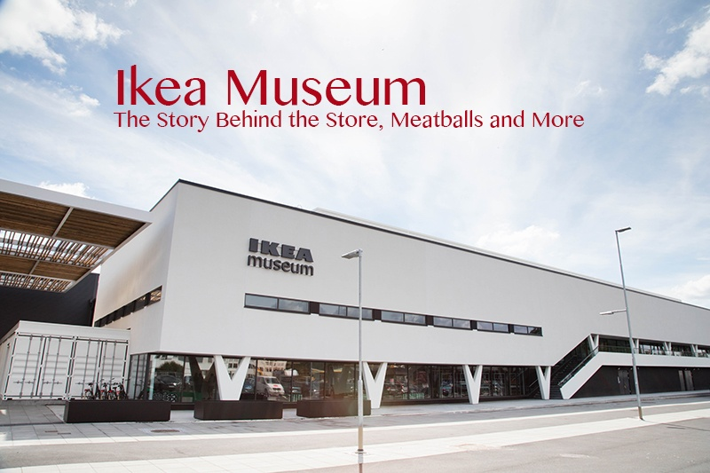 The Story Behind the Store, Meatballs and More - IKEA Museum.