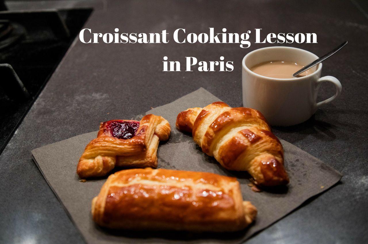 Cooking Lesson in Paris - Les Croissants!