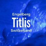 A Winter Weekend in Engleberg Titlis, Switzerland