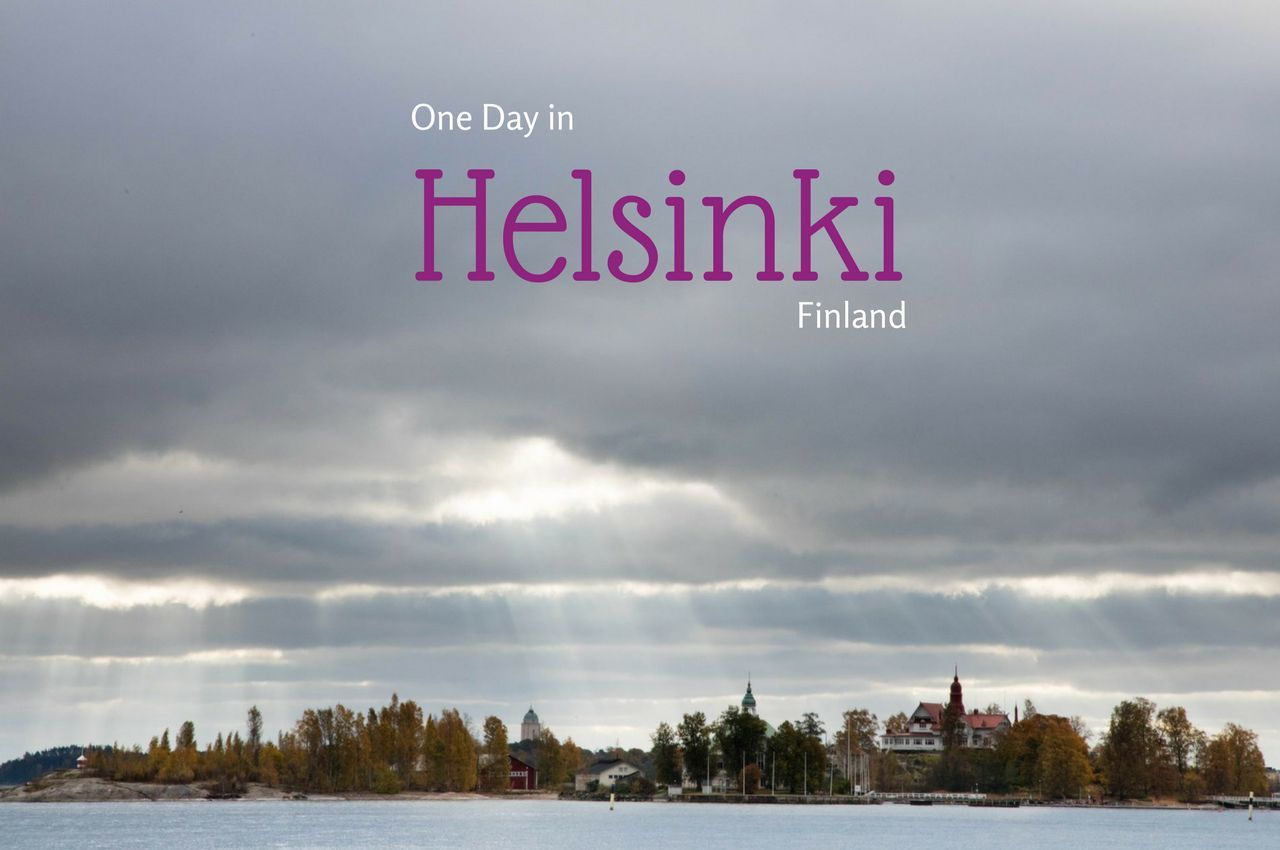 Perfect Day Trip Itinerary for Helsinki, Finland