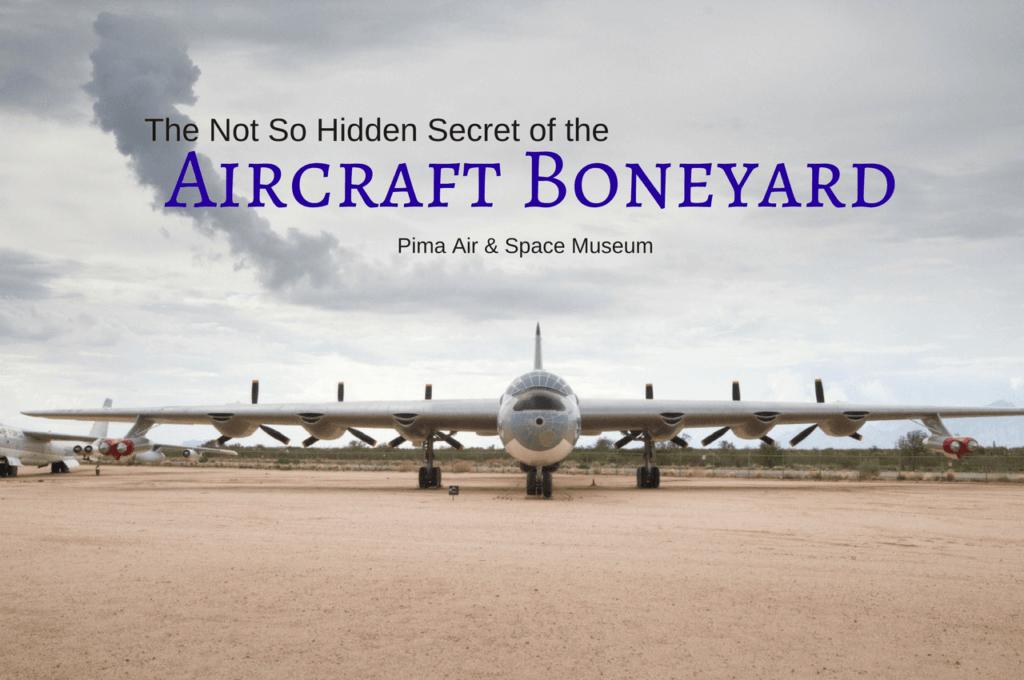 The Not So Hidden Secret of the Aircraft BoneYard