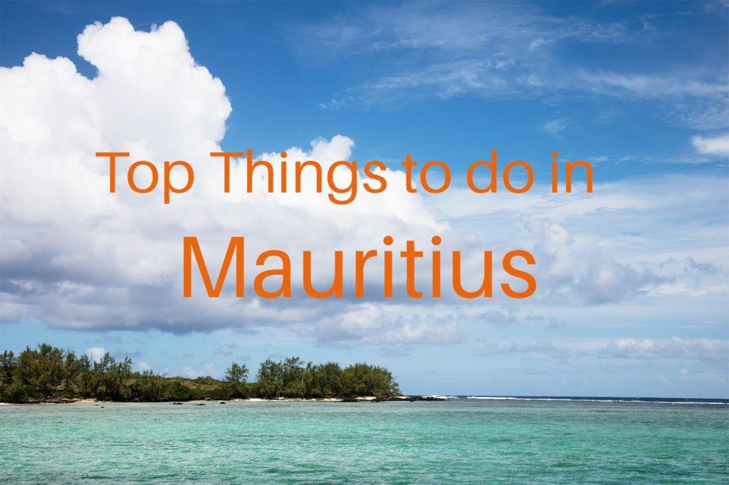 Things to Do in Mauritius - Island and water landscape Title