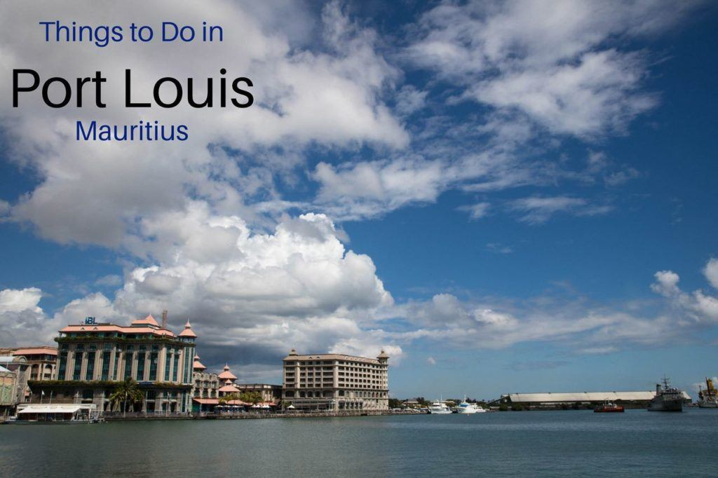 Things to Do in Port Louis Mauritius, title and Caudan Waterfront buildings.