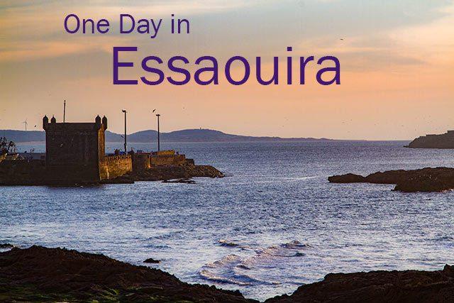 One Day in Essaouira.