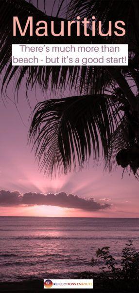 Mauritius - Romance + Beach = Amazing!