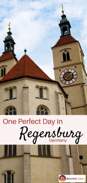 One Perfect Day in Regensburg, Germany!