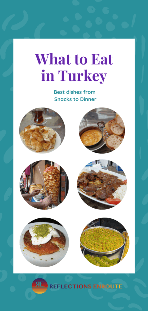What to eat in Turkey.
