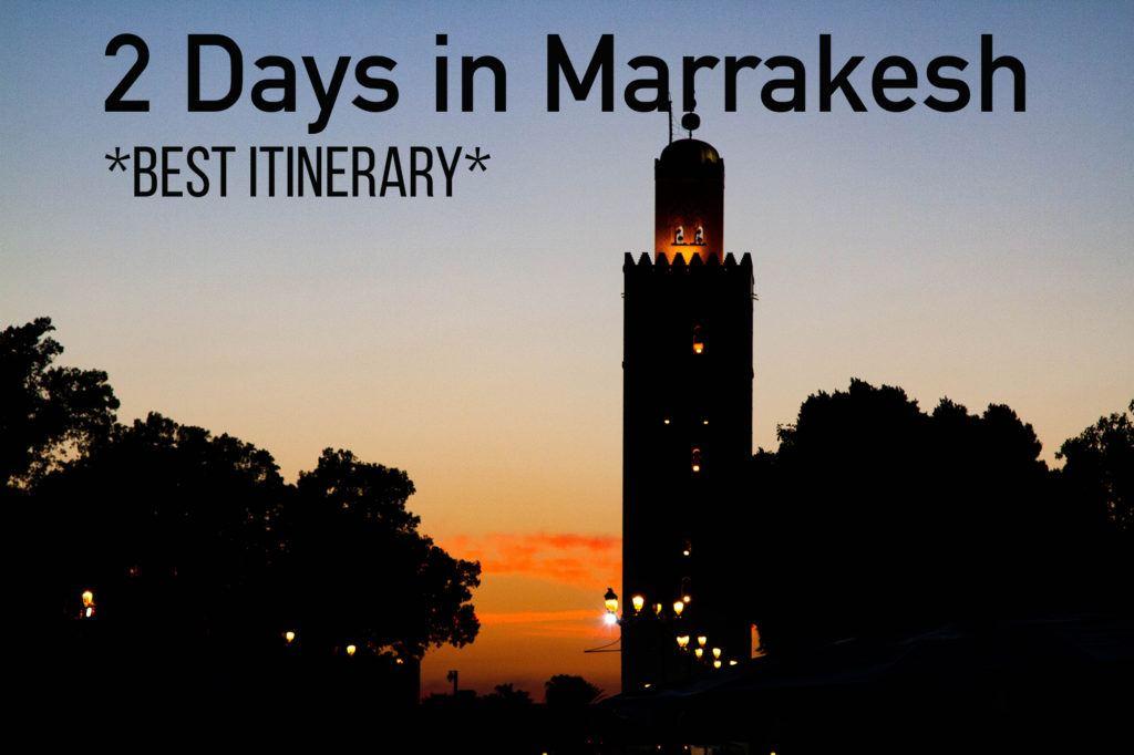 2 Days in Marrakesh Itinerary.