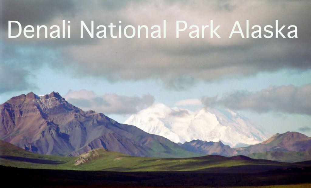 Denali National Park Alaska's Mount Denali.