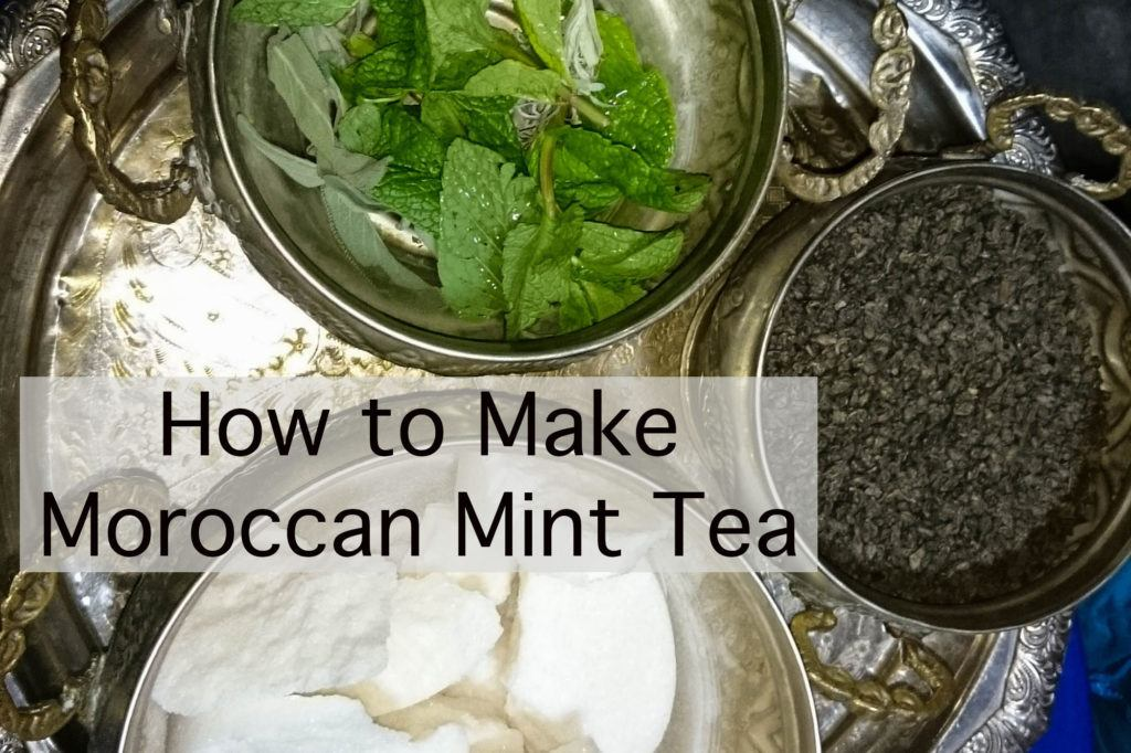 How to Make Moroccan Mint Tea.
