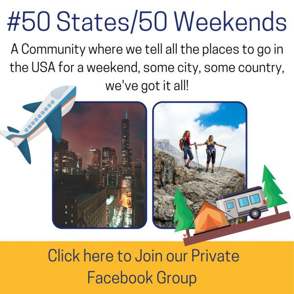 50 States in 50 Weekends, a great Facebook group to join.