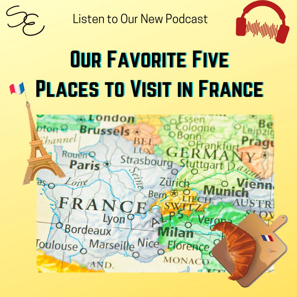 Best Places in France to Visit.