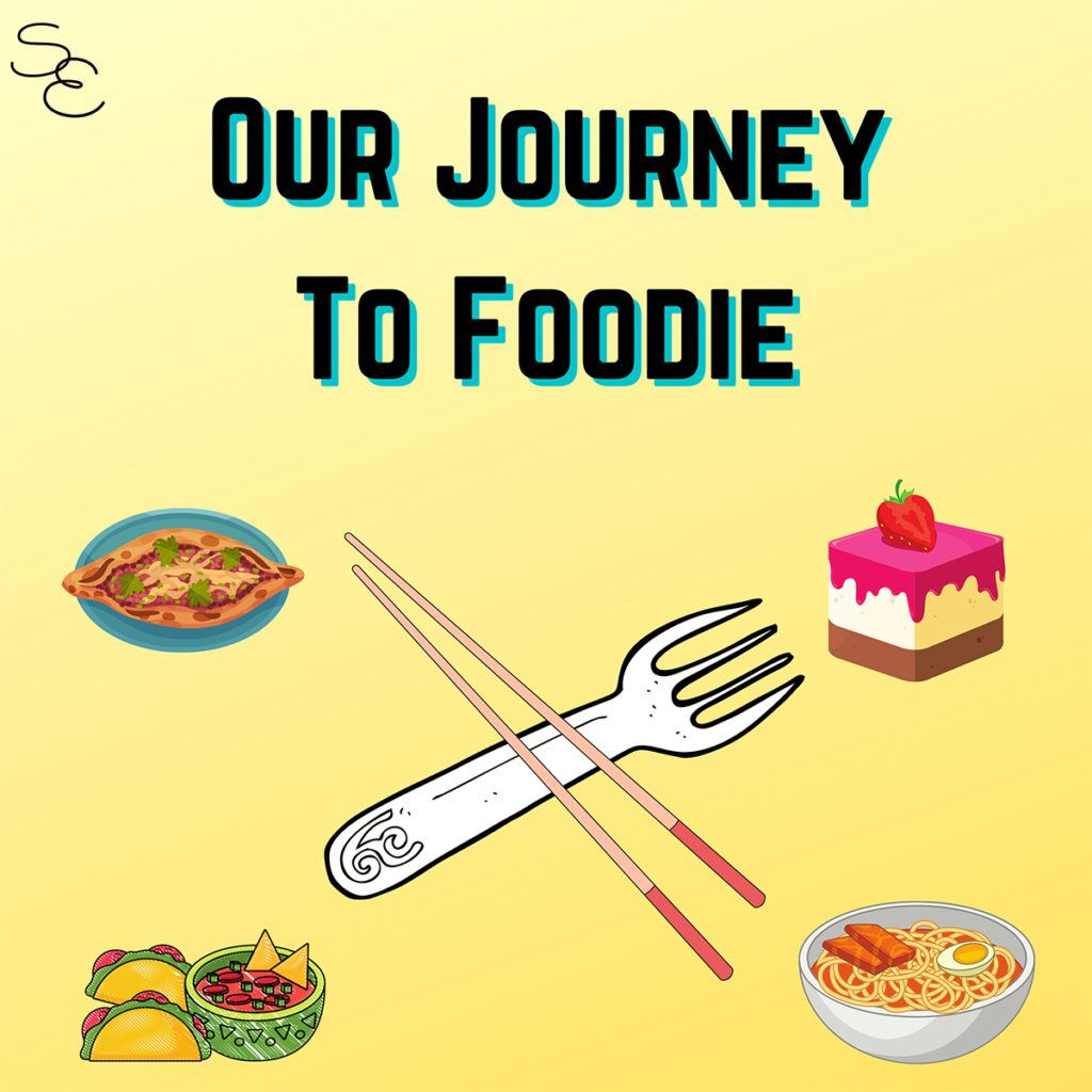 Streets and Eats podcast episode 3- our journey to becoming a foodie