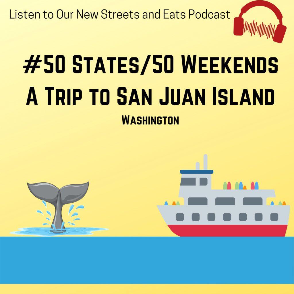 A Perfect Weekend in San Juan Island, Washington.